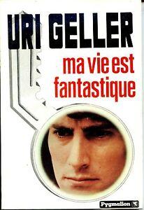 URI-GELLER-MA-VIE-EST-FANTASTIQUE-1975