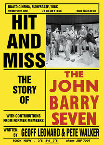 Hit-and-Miss-The-Story-of-The-John-Barry-Seven-new-book-signed-by-a-co-writer