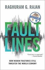 Fault Lines : How Hidden Fractures Still Threaten the World Economy by...