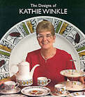 The Designs of Kathie Winkle for James Broadhurst and Sons Ltd.1958-1978 by Peter Leath (Paperback, 1999)