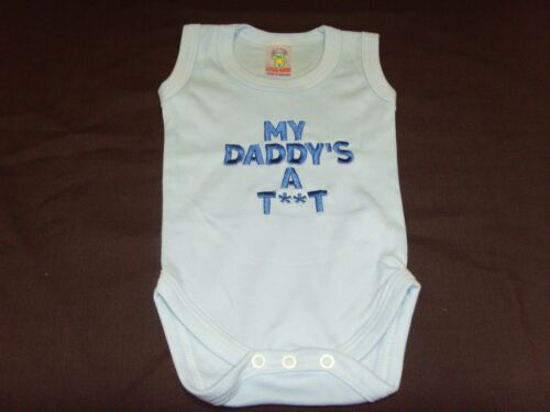 Funny Embroidered Personalised Vest Baby Shower Gift My daddys a T**T