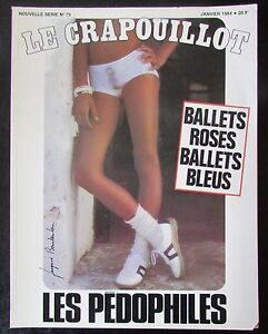 The-Crapouillot-No-No-73-of-1984-the-Pedophiles-Ballets-Roses-Ballets-Blue
