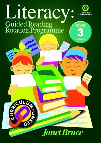 Literacy: Bk 3.: Guided Reading Rotation Programme By Janet Bruce - Janet Bruce
