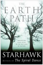Plus: The Earth Path : Grounding Your Spirit in the Rhythms of Nature by Starhawk Staff (2005, Paperback)