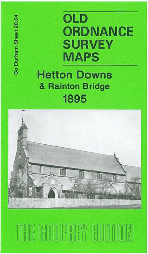 OLD ORDNANCE SURVEY MAP HETTON DOWNS RAINTON BRIDGE 1895 HOUGHTON CEMETERY