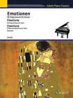 Emotions: 35 Original Pieces for Piano Schott Piano Classics Series by Schott (Paperback / softback, 2010)
