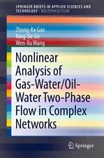 Nonlinear Analysis of Gas-Water/Oil-Water Two-Phase Flow in Complex Networks...