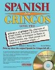 Spanish for Gringos, Level 2 by William Harvey (Mixed media product, 2008)