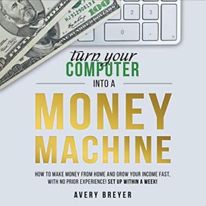 Turn Your Computer Into A Money Machine In 2020 3bonus E Ss00k Ebay