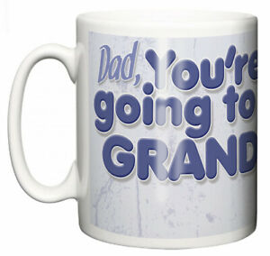 Dirty-Fingers-Mug-Dad-You-039-re-Going-to-be-a-Grandpa-Yay