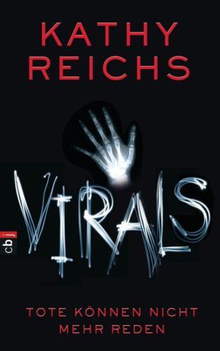 1 von 1 - Reichs, K: VIRALS 1/Tote können nicht mehr reden von Kathy Reichs / HC