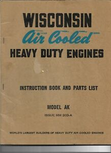 Original-Wisconsin-Model-AK-Air-Cooled-Heavy-Duty-Engine-Manual-and-Parts-List