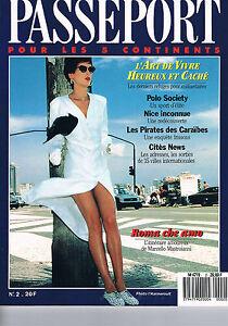 Passeport - N°2 - Fevrier 1988 - Refuges Pour Millardaires Polo Society Nice Inc