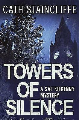 Staincliffe, Cath, Towers of Silence (Sal Kilkenny), Very Good Book