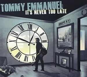TOMMY-EMMANUEL-It-039-s-Never-Too-Late-CD-BRAND-NEW