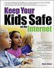 Keeping Your Kids Safe on the Internet by Simon Johnson (Paperback, 2004)