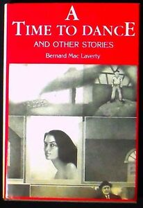 A-Time-To-Dance-and-Other-Stories-Bernard-Mac-Laverty-HB-DJ-1st-Amer-ed-SIGNED