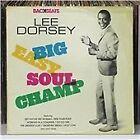 Lee Dorsey - Big Easy Soul Champ (2012)