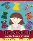 Hannah and the Seven Dresses by Marthe Jocelyn (Paperback / softback, 2005)