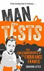 Man Tests by Graham Little (Paperback, 2016)
