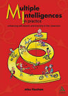 Multiple Intelligences in Practice: Enhancing Self-esteem and Learning in the Classroom by Mike Fleetham (Paperback, 2006)