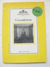 Gerusalemme - Teatro dell'opera di Roma - Libro nuovo in offerta !!