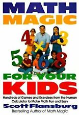 Math Magic for Your Kids: Hundreds of Games and Exercises from the Human