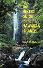 The Hiker's Guide to the Hawaiian Islands by Stuart M. Ball (Paperback, 2000)