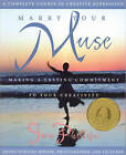 Marry Your Muse: Making a Lasting Commitment to Your Creativity by Jan Phillips (Paperback, 1997)