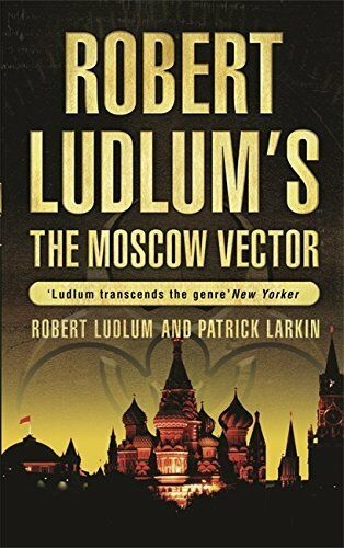 1 von 1 - Robert Ludlum ____ The Moscow Vector____BRANDNEU___PORTOFREI UK