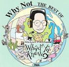 Why Not: The Best of Whad'ya Know? by Michael Feldman (CD, Apr-1999, Newport Classic)