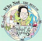 Why Not: The Best of Whad'ya Know? by Michael Feldman (CD, Apr-1999, Newport Classic)