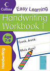 Handwriting Age 7-9 Workbook 1 by Karina Law, Collins Easy Learning (Paperback, 2011)