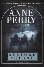 Thomas Pitt: Bedford Square by Anne Perry (1999, Hardcover)