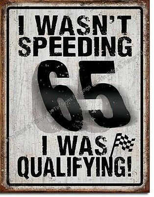 I Wasn't Speeding TIN SIGN funny racing metal poster bar garage wall decor 2057