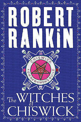 1 of 1 - The WITCHES of CHISWICK by Robert Rankin (Signed Hardback unread