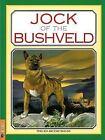Jock of the Bushveld by Phillida Brooke Simons and BHB International Staff (2016, Paperback)