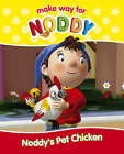 Noddy's Pet Chicken by Enid Blyton (Paperback, 2005)