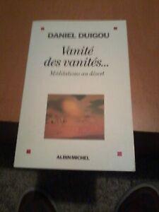 Vanites-des-vanites-Meditations-au-desert-Daniel-Duigou-Albin-Michel