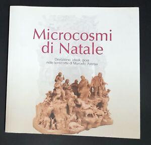 Libro Microcosmi di Natale Devozione, Ideali Gioia nelle Terrecotte