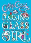 Looking-Glass Girl by Cathy Cassidy (Paperback, 2016)