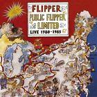 Public Flipper Limited Live 1980 - 1985 CD 1 Disc