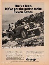Original 1973 Jeep Magazine Ad - We've Got the Guts...