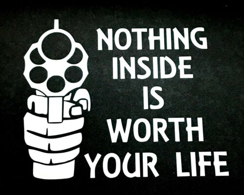 NOTHING INSIDE IS WORTH DECAL STICKER CAR FORD CHEVY DODGE VW JDM HONDA MAZDA