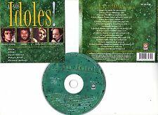 A NOS IDOLES ! (CD) Soeur Sourire, Adama, Topaloff,...