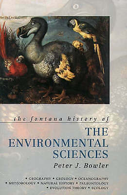 """AS NEW"" Bowler, Peter, The Fontana History of the Environmental Sciences (Fonta"