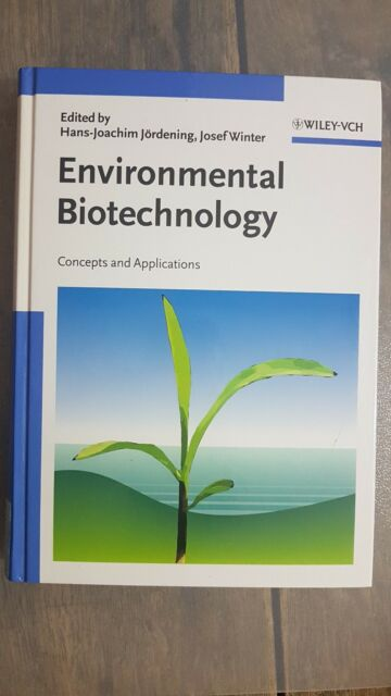 NEW Environmental Biotechnology: Concepts and Applications