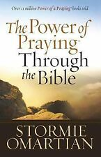The Power of Praying Through the Bible book by Stormie Omartian FREE SHIPPING