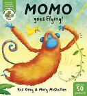 Momo Goes Flying by Kes Gray (Paperback, 2015)