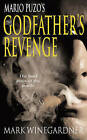 The Godfather's Revenge by Mark Winegardner (Paperback, 2007)